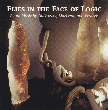 DIDKOVSKY/MACLEAN/VRTACEK: Flies in the Face of Logic