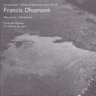 DHOMONT, FRANCIS: Acousmatrix. The History of Electronic Music VIII-IX. Double CD