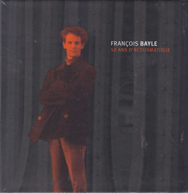 BAYLE, FRANCOIS: 50 Ans D'acoustmatique (15CDs, Book, Box) [£79 post free]