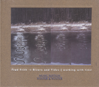 FRITH, FRED: Rivers and Tides