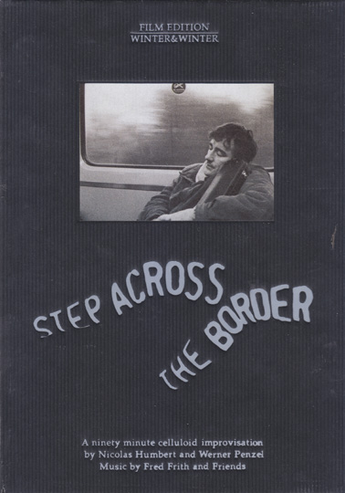 FRITH, FRED DVD: Step Across the Border