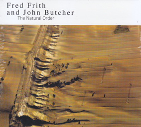 FRITH,  FRED/ BUTCHER, JOHN: The Natural Order.