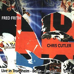 CUTLER, CHRIS/FRITH, FRED:  Live in Trondheim etc