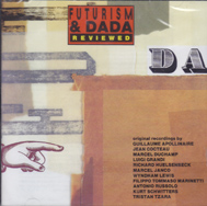 VARIOUS ARTISTS: Futurism And Dada Reviewed