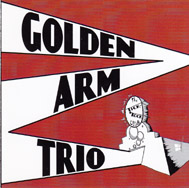THE GOLDEN ARM TRIO: The Tick Tock Club