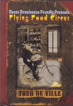 BRUNIUSSON, HASSE: Flying Food Circus DVD