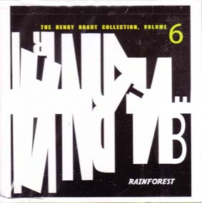HENRY BRANT: Vol. 6 Rainforest