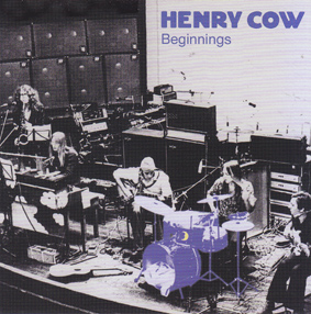 HENRY COW: Beginnngs