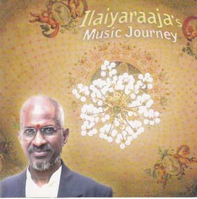 ILAIYARAAJA'S MUSICAL JOURNEY