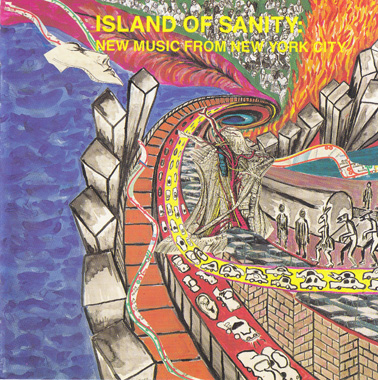ISLAND OF SANITY: New Music from NYC.