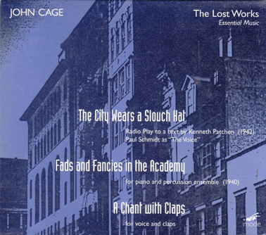 CAGE, JOHN: The Lost Works