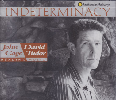 CAGE, JOHN and DAVID TUDOR: Indeterminacy (Double CD)