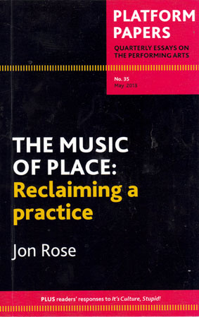 ROSE, JON: The Music of Place.
