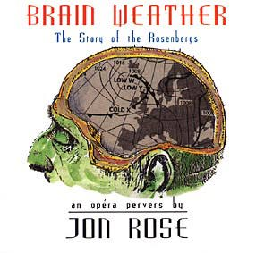 ROSE, JON:  Brainweather