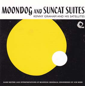 GRAHAM, KENNY & HIS SATELLITES: Monndog and Suncat Suites
