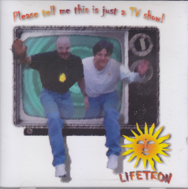 LIFETRON - Please tell me this is just a TV show
