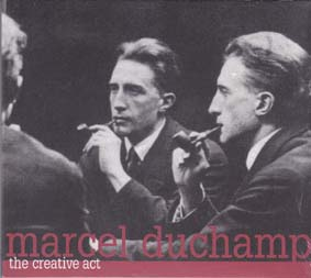 DUCHAMP, MARCEL: The Creative Act