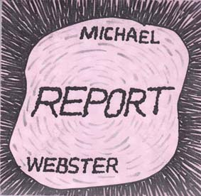 WEBSTER, MICHAEL: Report  CD-EP