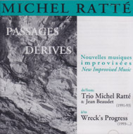 RATTE, MICHAEL: Passages et Derives