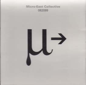 MICRO EAST COLLECTIVE: 062099