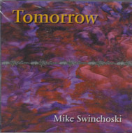 SWINCHOSKI, MIKE: Tomorrow