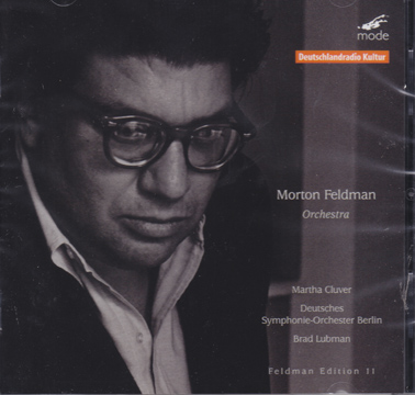 MORTON FELDMAN: 5 Orchestral works and 4 first recordings