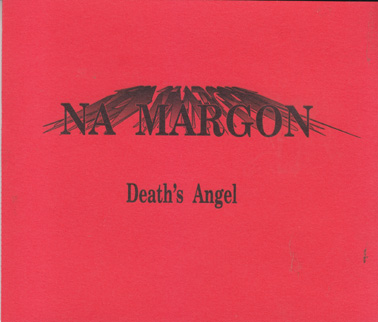 NA MARGON: Death's Angel
