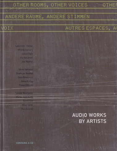 OTHER ROOMS OTHER VOICES: Audio Work by Artists