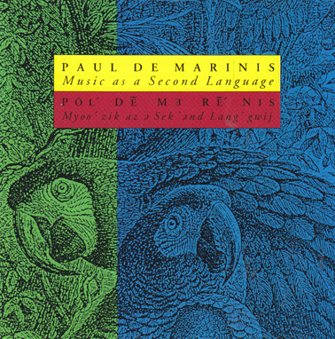 DE MARINIS, PAUL: Music as a second language