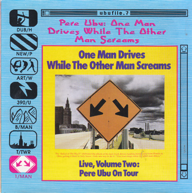 PERE UBU: One Man Drives While the Other Man Screams