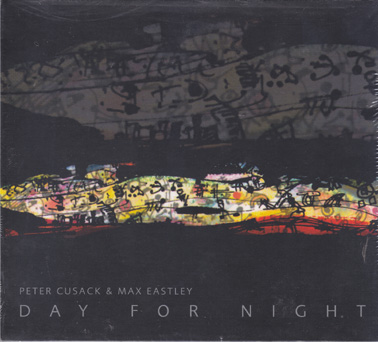 CUSACK, PETER and MAX EASTLEY: Day for Night