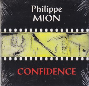 MION, PHILIPPE: Confidence.