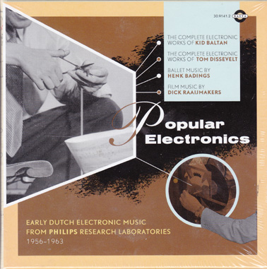 POPULAR ELECTRONICS: Early Dutch electronic music from Philips research laboratories 1956-63 (4CD bo
