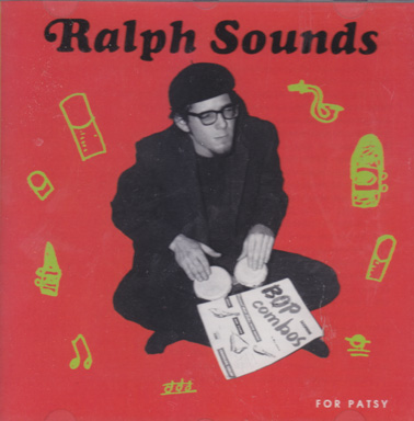 CARNEY, RALPH: THe Sounds of Ralph Carney