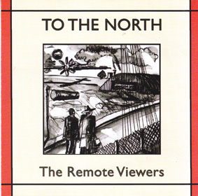 THE REMOTE VIEWERS: To The North