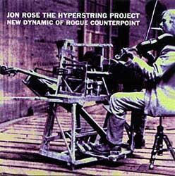 ROSE, JON:  The Hyperstring Project