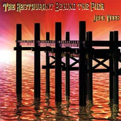 VEES, JACK:  The Restaurant Behind the Pier