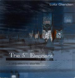 GLANDIEN, LUTZ : The 5th Elephant