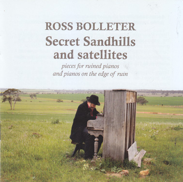 BOLLETER, ROSS: Secret Sandhills and Satellites