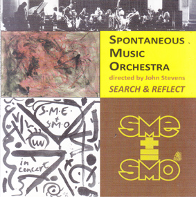 SPONTANEOUS MUSIC ORCHESTRA:  Search and Reflect 1973-1981