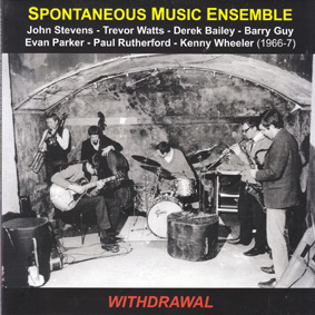 SPONTANEOUS MUSIC ENSEMBLE: Withdrawal