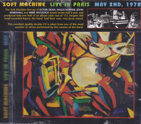 SOFT MACHINE: Live in Paris May 2nd 1972