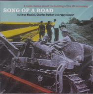 RADIO BALLADS, THE: By Ewan Mcoll, Peggy Seeger and Charles Parker. - Song of a Road
