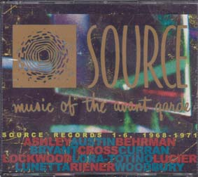 SOURCE RECORDS 1 -6: Music of the Avant Garde 1968 -1971 (Triple CD)