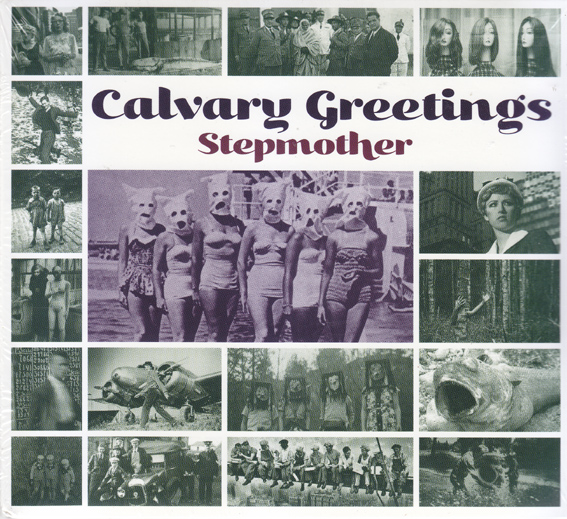 STEPMOTHER: Calvary Greetings.