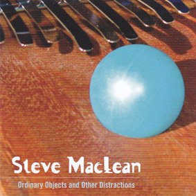 MACLEAN, STEVE: Ordinary Objects