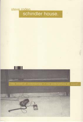 RODEN,STEVE: Schindler house catalogue and CD