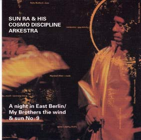 SUN RA:  A Night In East Berlin