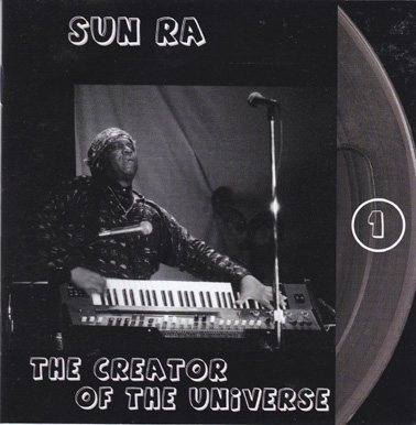 SUN RA: The Creator of the Universe (Double CD) The Lost Reel Collection. Volume One