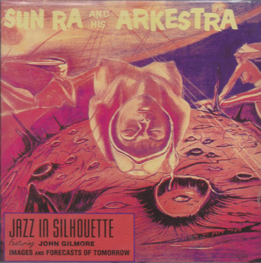 SUN RA:  Jazz in silhouette